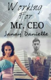 Working for Mr. CEO by ThyRoyalHighness