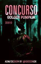 CONCURSO GOLDEN PUMPKIN - ENCERRADO by GoldenCloudx