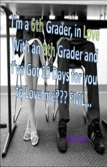 6th grader in love with 7th grader