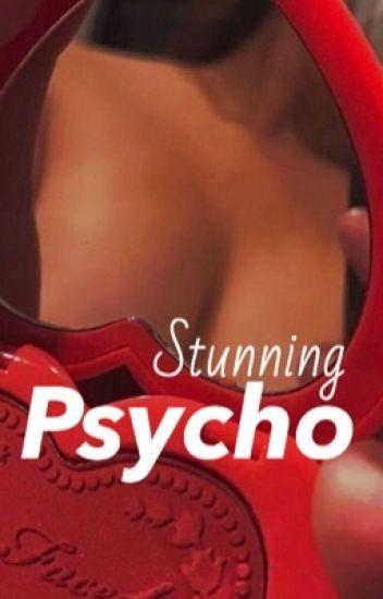 STUNNING PSYCHO (BWWM)