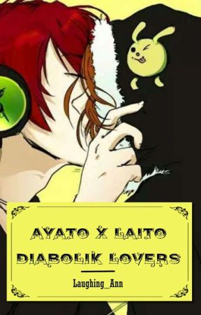 Ayato x Laito ~ DL by Laughing_Ann