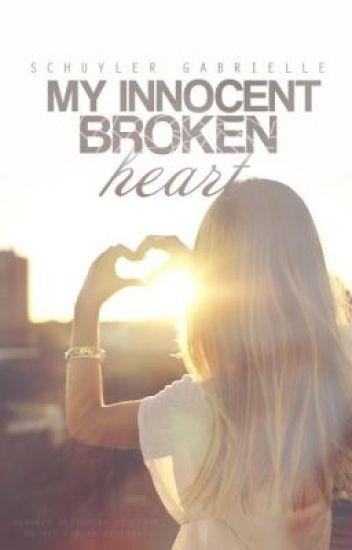 My Innocent Broken Heart