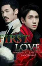 First Love (Guardian Bl Fanfiction) by narrymukeaf
