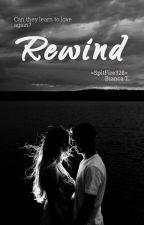 REWIND [Slow Updates] by SpitFire328