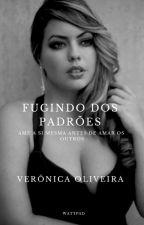 Fugindo dos padrões  by Veronica_OLV
