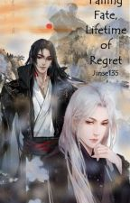 Falling fate..Hundreds times life of regrets by jinse126