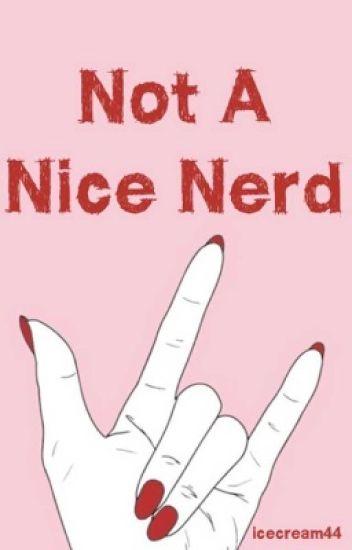 Not A Nice Nerd