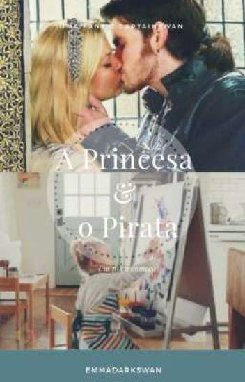 A Princesa & O Pirata