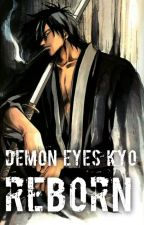 Demon Eyes Kyo Reborn by Luna_Uchiha1