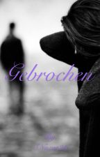 Gebrochen by SNazar23