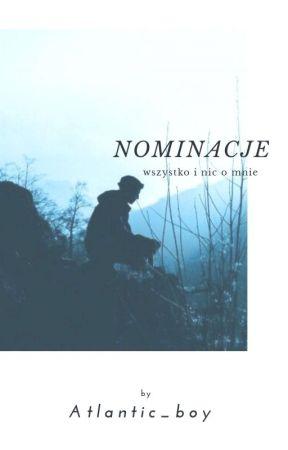 Nominacje 🌊 by atlantic_boy