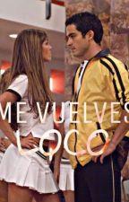 Me vuelves loco by anahiblanca