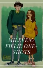 MILEVEN/FILLIE ONE SHOTS  by GirlFanFictions011