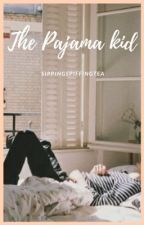 The Pajama Kid by SippingSpiffingTea