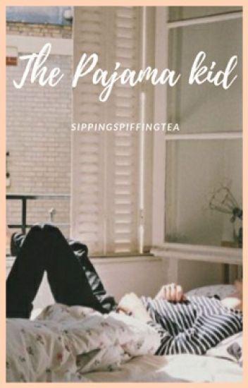 The Pajama Kid
