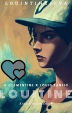 Clementine x Louis // Oneshots  by louintine4eva