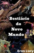 Bestiário by Anjo13da13Morte