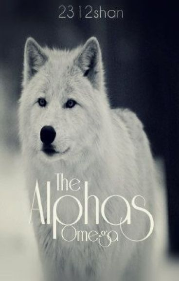 The Alpha's Omega - The Mates Series Book 1 by 2312shan