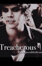 Treacherous by thisimpossibledream
