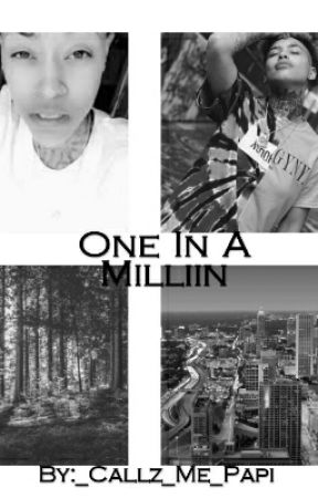 One In A Million by _Callz_Me_Papi