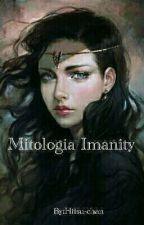 Mitologia Imanity (Em pausa) by Hitsu-chan
