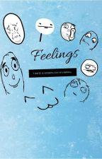Feelings by cookielover22222