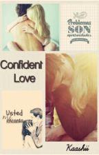 Confident Love by kaashii