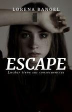 ESCAPE by Lore_1526