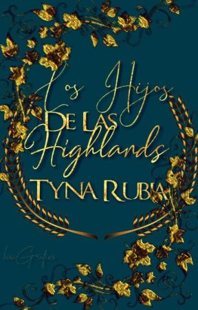 Los Hijos de Las Highlands. by tynarubia