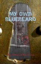 My Own Bluebeard by AmelieHalkias