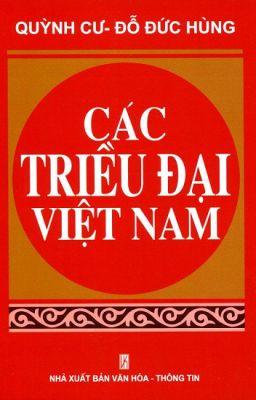 [FULL] Các Triều Đại Việt Nam
