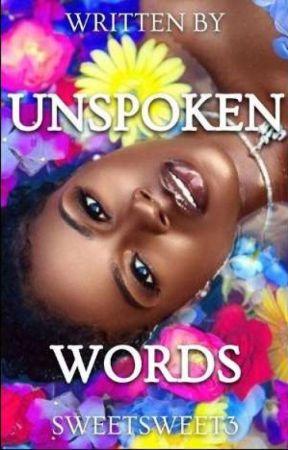 Unspoken Words by PoeticallyKiy