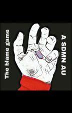 The Blame Game: a SDMN au by marigoldminter