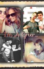 I'm A Grier..... by iamamilkjuglmao