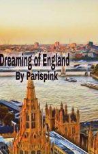 Dreaming of England by khishaayala