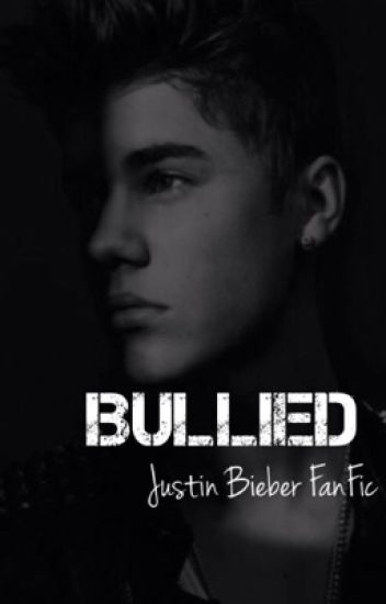 Bullied (Justin Bieber Story)
