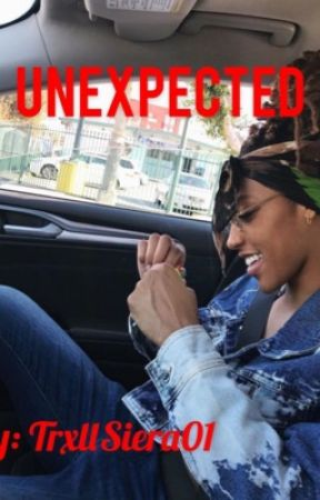 Unexpected by TrxllSiera01