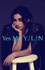 Yes Ms. Y/L/N by AndreaAndAmy