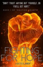 Fighting For Hope by JazelNB