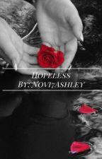 Hopeless by novi7ashley