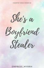 She's A Boyfriend Stealer by MyrrhRamirez