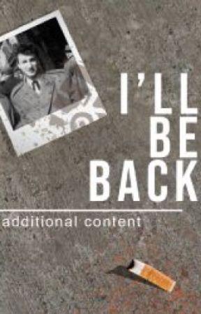 I'll Be Back by atasteofhoney