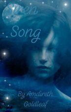 Siren Song~~A Silmarillion Fanfiction by AmdirethGoldleaf