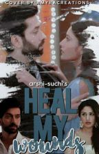 Heal My Wounds by arshi-suchi