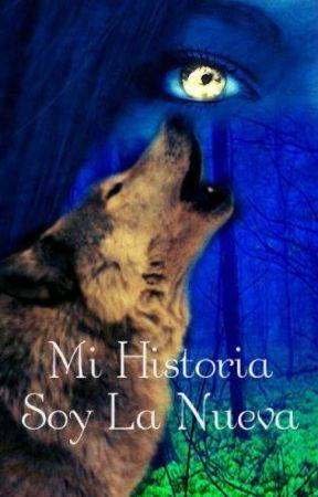 mi historia... soy la nueva (Cancelada) by luna02misao