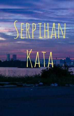 Serpihan Kata (On Going)  by amandasalsavernilia
