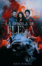 La Gemela de Elena #OVAwards by Naty_Petrova