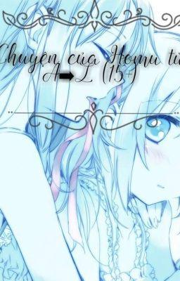 Đọc truyện (Fanfic-MadoHomu){yuri} Chuyện của Homu từ A đến Z