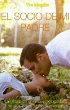 El socio de mi padre (en edición) by cincoycuarenta