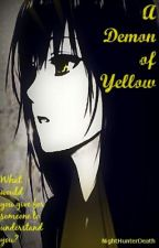 A Demon of Yellow by NightHunterDeath